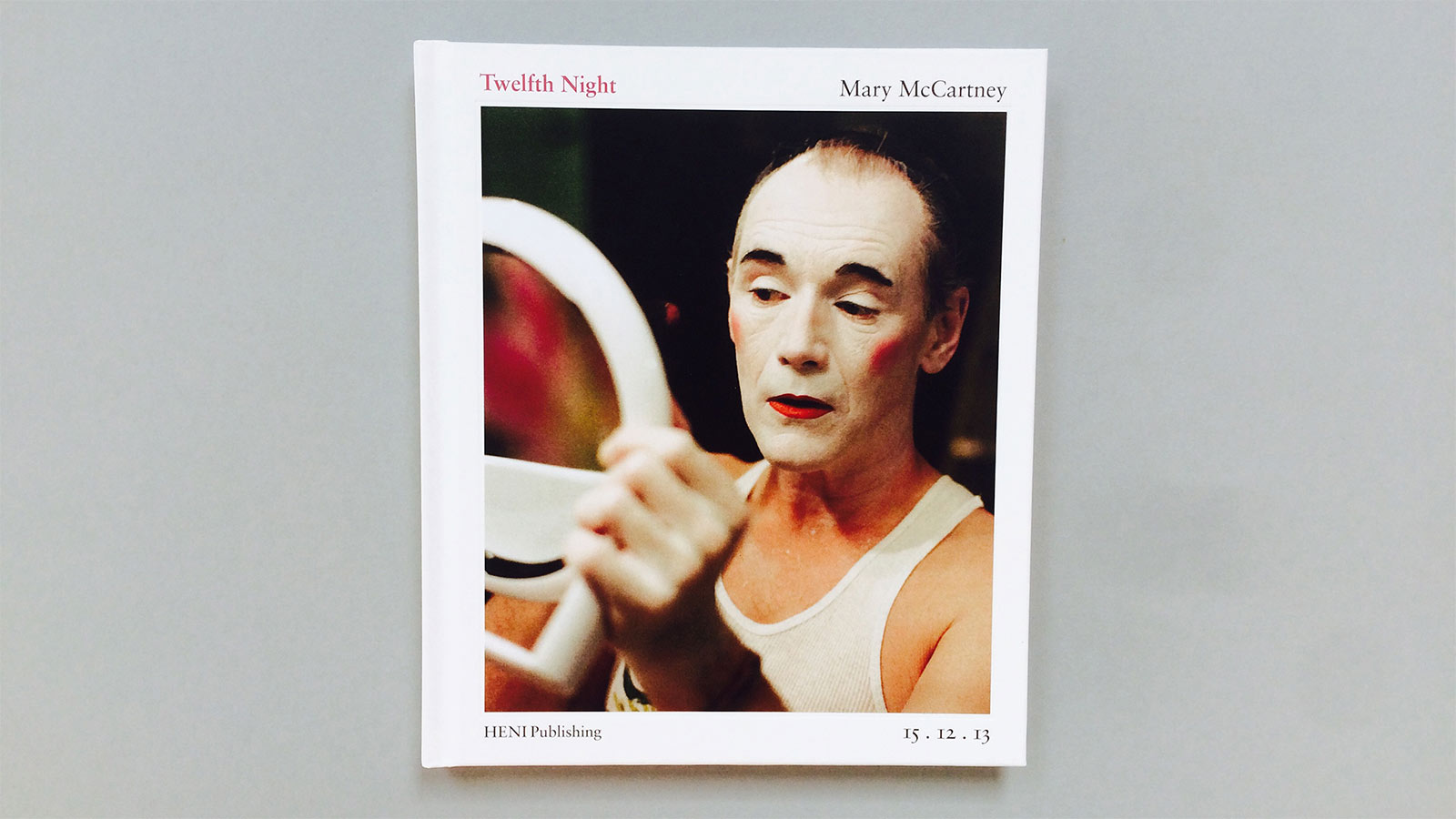 Twelfth Night by Mary McCartney: photography book