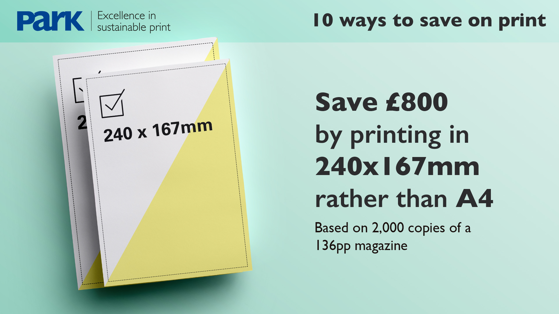 reduce print costs by printing on 240x167mm