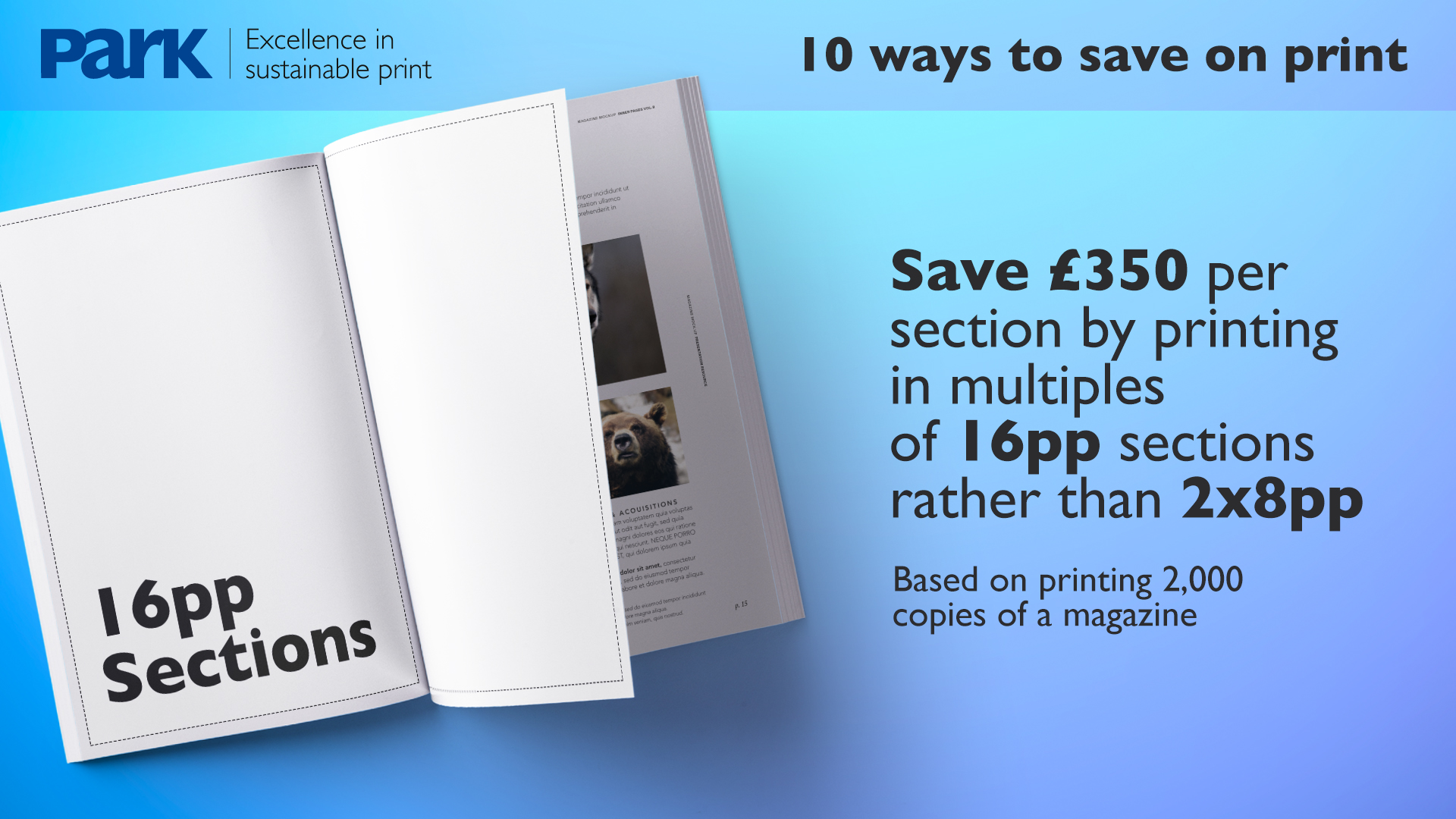 print in 16pp sections to reduce print costs