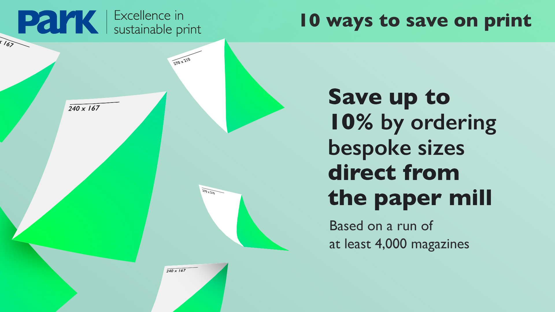 order bespoke paper sizes to reduce print costs